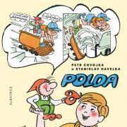Polda a Olda nestárnou