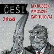 Češi 1968 - Sovětský svaz a pravěk, jedno jsou