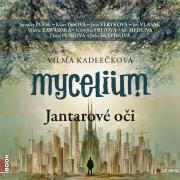 Verba et Voces #3: Vilma Kadlečková: Mycelium – Jantarové oči (CZE; 2014)